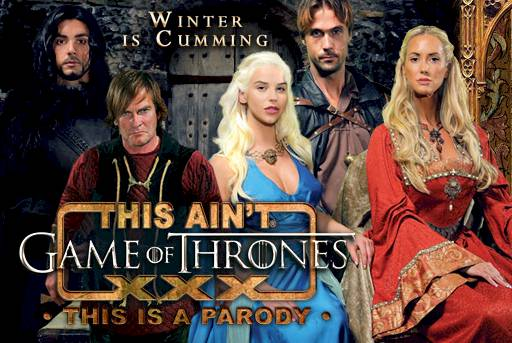 This Ain't Game Of Thrones XXX!!