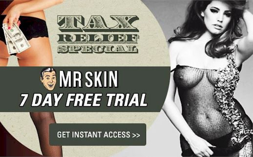 Mr. Skin's Tax Relief Special! FREE WEEK Membership!
