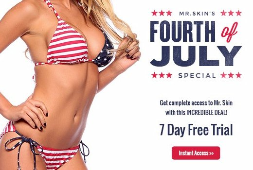 Celebrate 4th of July with FREE Access to Mr. Skin!
